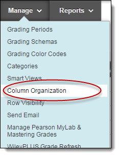 Manage dropdown menu with column organization option circled