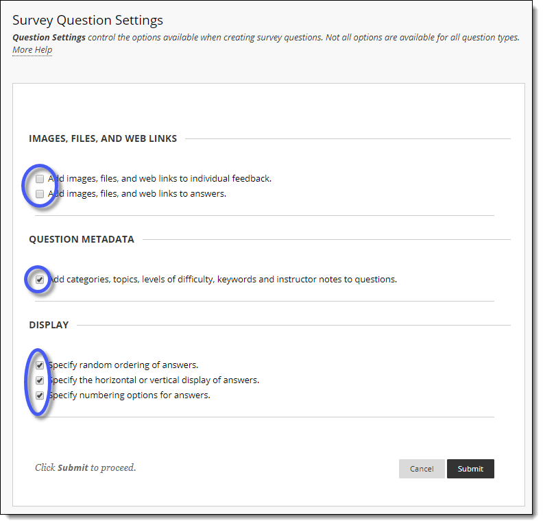 Blackboard Survey Question Settings Page.  Radio buttons to add files to the survey, to add question metadata to the survey, and to change the display of questions within the survey.