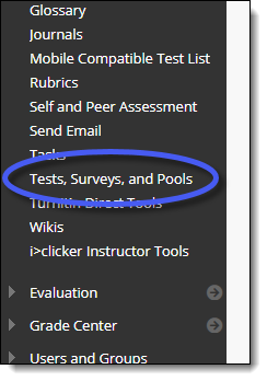 Blackboard Course Tools menu.  Test, Surveys, and Pools option.