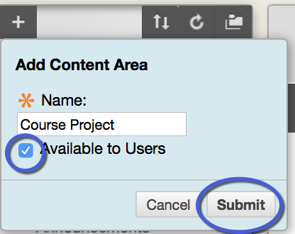 check the Available to Users box, and click Submit.