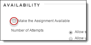 Make the assignment available box