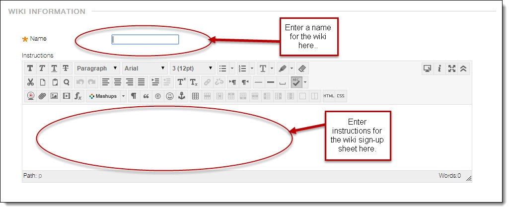 Creating a Signup Sheet Using a Wiki Help for Instructors – How to Create a Signup Sheet